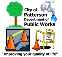 "City of Patterson Department of Public Works ""Improving Your Quality of Life"""