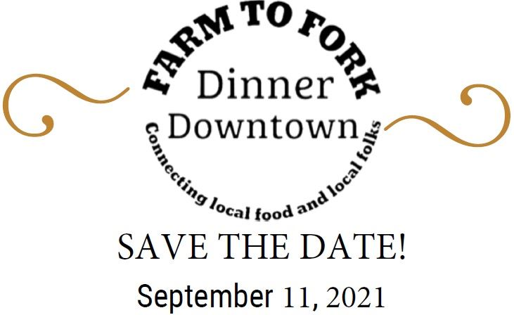Save the Date Farm to Fork Sept 11 2021